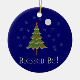 Blessed Be Ceramic Ornament