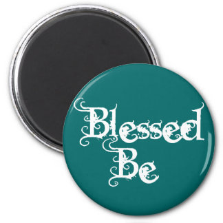 Blessed Be Refrigerator Magnets
