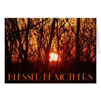 BLESSED BE MOTHERS CARD