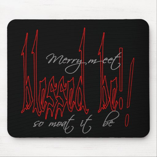 Blessed Be! Mousepads