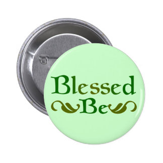 Blessed Be Pinback Button