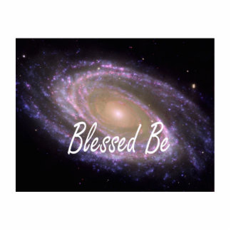 Blessed be saying against galaxy image photo sculptures