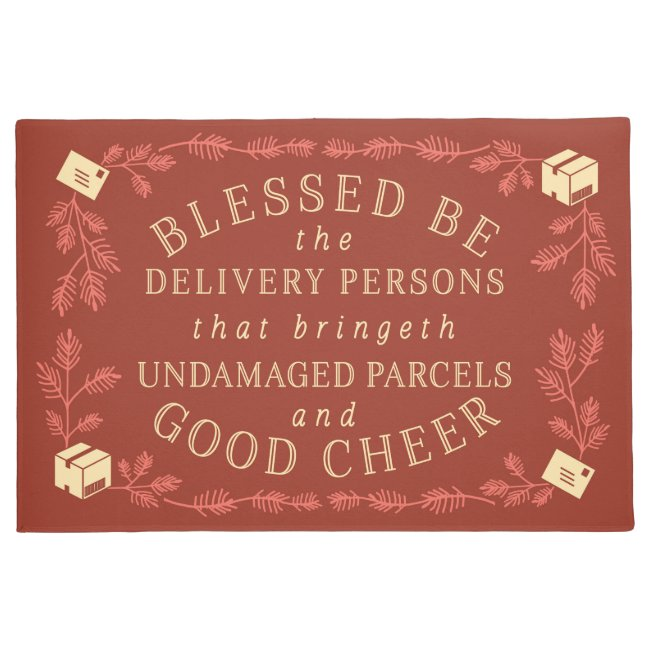 Blessed Be the Delivery Persons | Funny Holiday Doormat