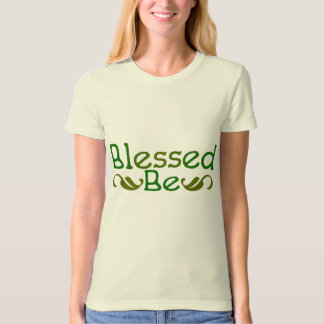 Blessed Be Tshirts