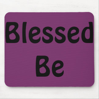 Blessed Be Wiccan Pagan Mousepad