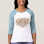 Blessed - Beatitudes Tee Shirt