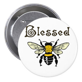 "Blessed ""Bee"" button"