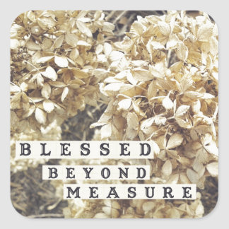 Blessed Beyond Measure Square Sticker