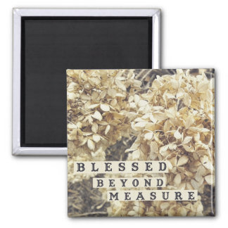 Blessed Beyond Measure Winter Flowers 2 Inch Square Magnet