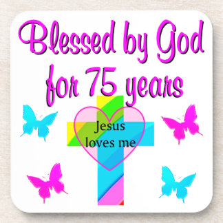 BLESSED BY GOD FOR 75 YEARS PERSONALIZED DESIGN BEVERAGE COASTER