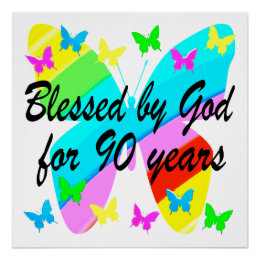 BLESSED BY GOD FOR 90 YEARS POSTER