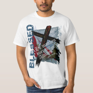 Blessed - Christian Bible Scripture John 10:29 T-Shirt