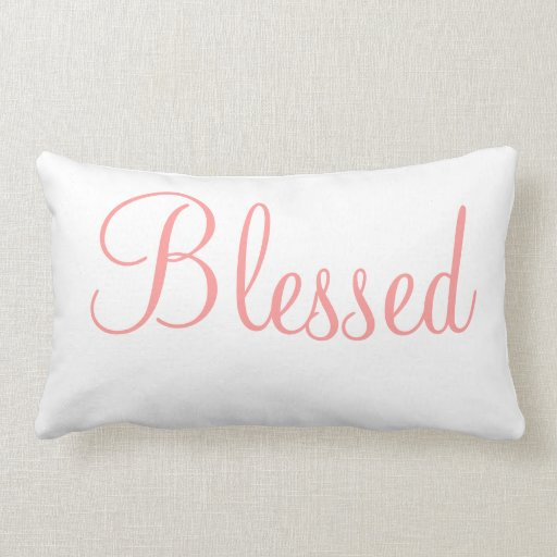 Blessed Decorative Bedroom Accent Pillow Zazzle