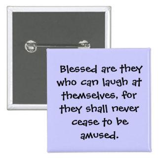 Blessed es ellos que pueden reírse,… pin
