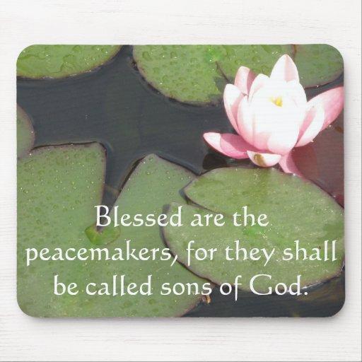 Blessed es los pacificadores, porque ...... tapete de ratón