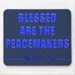 Blessed es los pacificadores alfombrillas de ratones