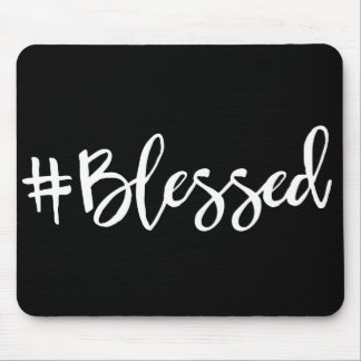 Blessed Hashtag Mouse Pad