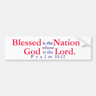 Blessed is the nation whose God is the Lord T-shir Bumper Sticker