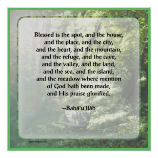 Blessed is the Spot Baha'i Poster