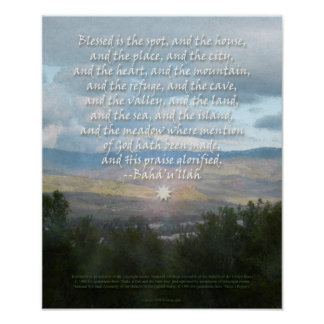 Blessed is the Spot Baha'i Prayer Poster