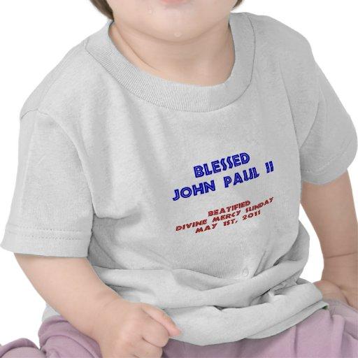 Blessed John Paul 2 Shirt