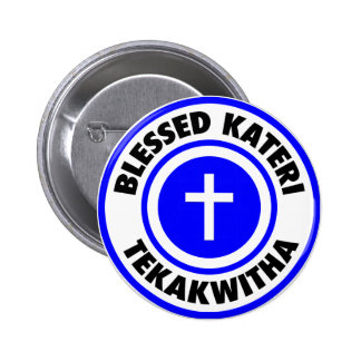 Blessed Kateri Tekakwitha Pinback Button
