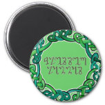 Blessed Lammas; Green Theban Script and Knotwork Magnet