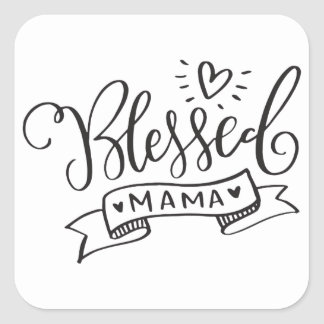 Blessed Mama Square Sticker