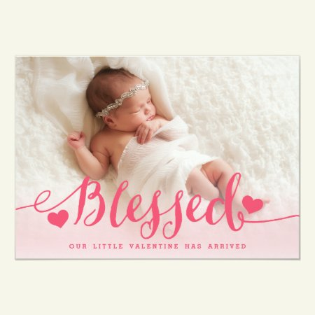 Blessed | Pink Valentine Birth Announcement
