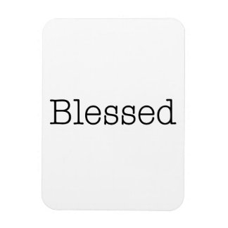 Blessed Quotes Inspirational Faith Quote Rectangular Photo Magnet
