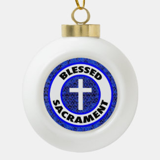 Blessed Sacrament Ceramic Ball Christmas Ornament
