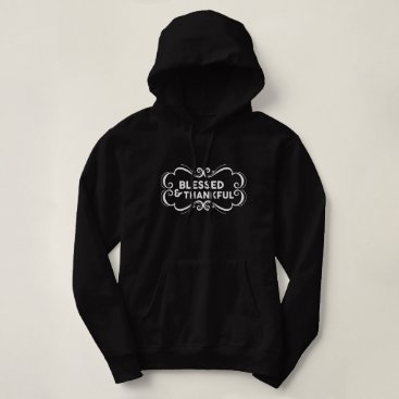 Art Themed Blessed & Thankful Hoodie
