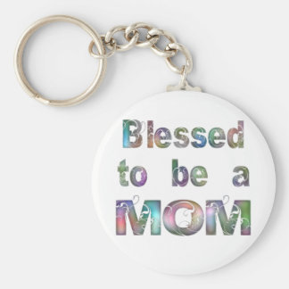 Blessed to be a Mom Keychain