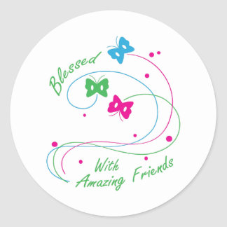 BLESSED WITH FRIENDS ROUND STICKER