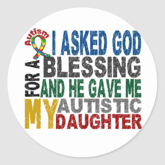 Blessing 5 DAUGHTER Autism T-Shirts & Apparel Classic Round Sticker