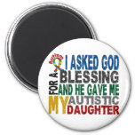 Blessing 5 DAUGHTER Autism T-Shirts & Apparel Refrigerator Magnets