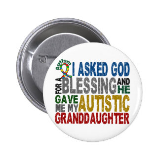Blessing 5 GRANDDAUGHTER Autism T-Shirts & Apparel Buttons