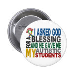Blessing 5 STUDENTS Autism T-Shirts & Apparel Pins