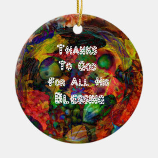 Blessing and happy Thanksgiving Ceramic Ornament