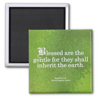 Blessing for Gentleness Matthew 5:5 2 Inch Square Magnet