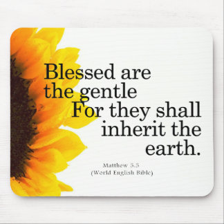 Blessing for Gentleness Matthew 5:5 Mouse Pad