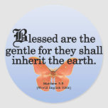 Blessing for Gentleness Matthew 5:5 Round Stickers