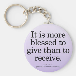 Blessing to Give Acts 20-35 Basic Round Button Keychain