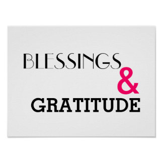 Blessings and Gratitude Poster