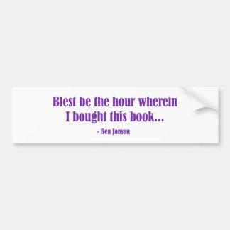 Blest sea la hora que compré este libro pegatina para coche
