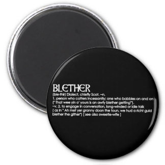Blether 2 Inch Round Magnet