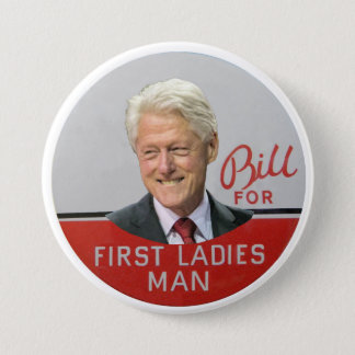 Blii Clinton for First Ladies Man Pinback Button