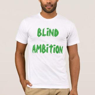 """Blind Ambition"" t-shirt"