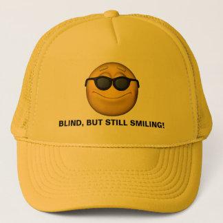 Blind But Still Smiling Trucker Hat