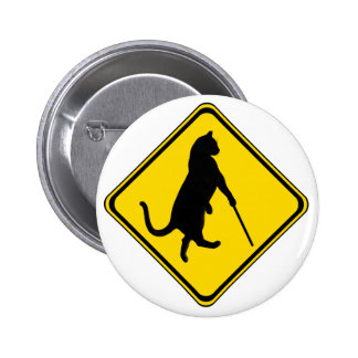 Blind Cats Crossing ! Pinback Button